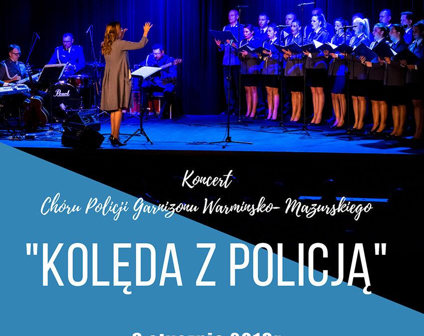 Zapraszamy na koncert Chóru Policji Garnizonu Warmińsko-Mazurskiego