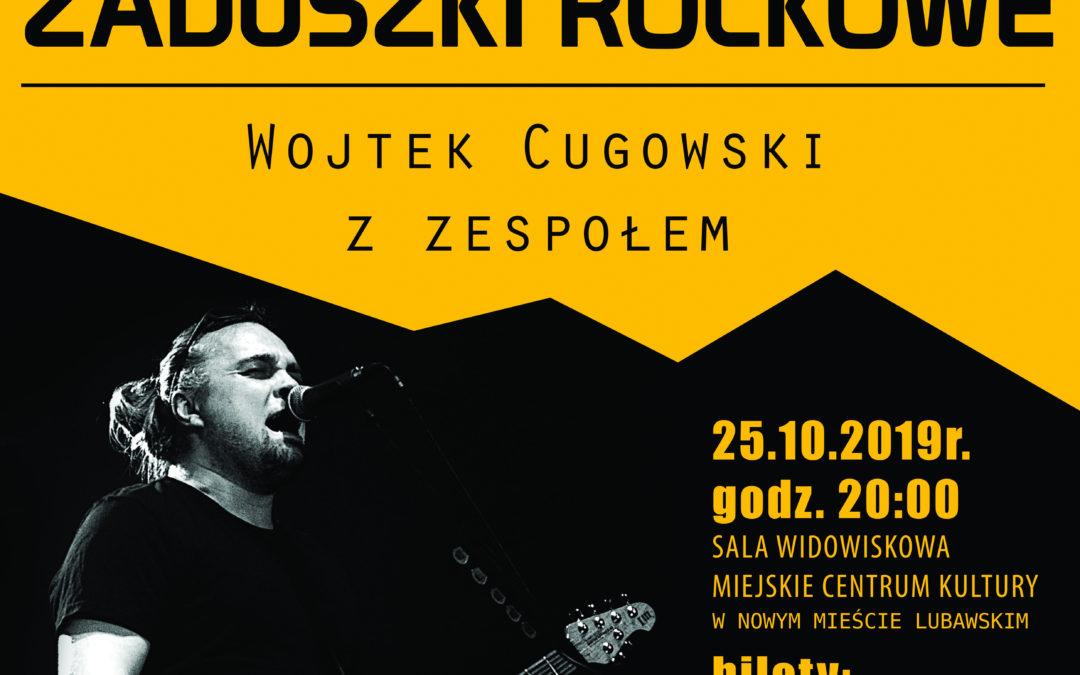 ZADUSZKI ROCKOWE Koncert Wojtka Cugowskiego z zespołem