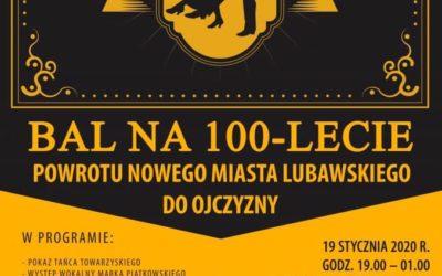 Bal na 100 – lecie Powrotu Nowego Miasta Lubawskiego Do Ojczyzny