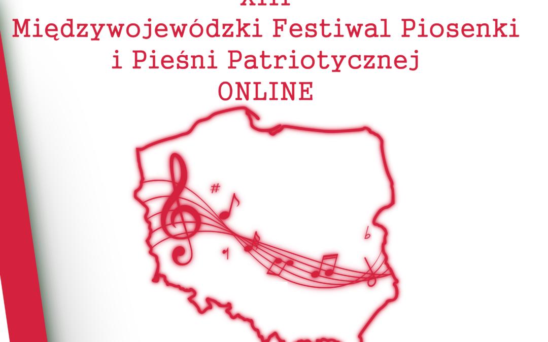 Wyniki – XIII Międzywojewódzkiego Festiwalu Piosenki i Pieśni Patriotycznej