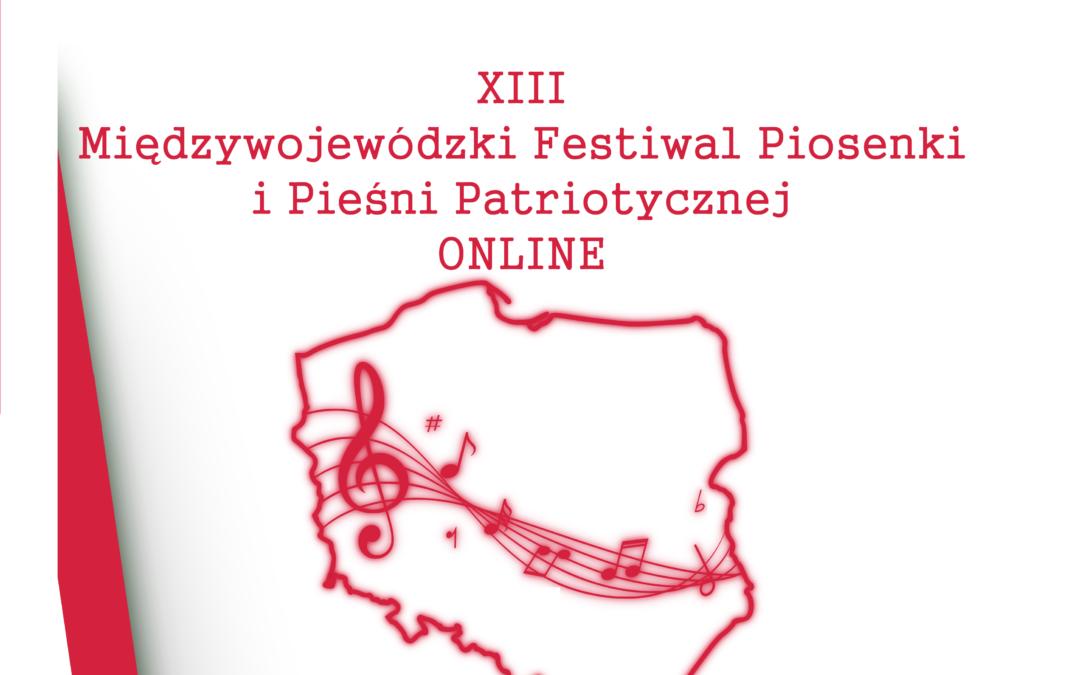 XIII Międzywojewódzki Festiwal Piosenki i Pieśni Patriotycznej
