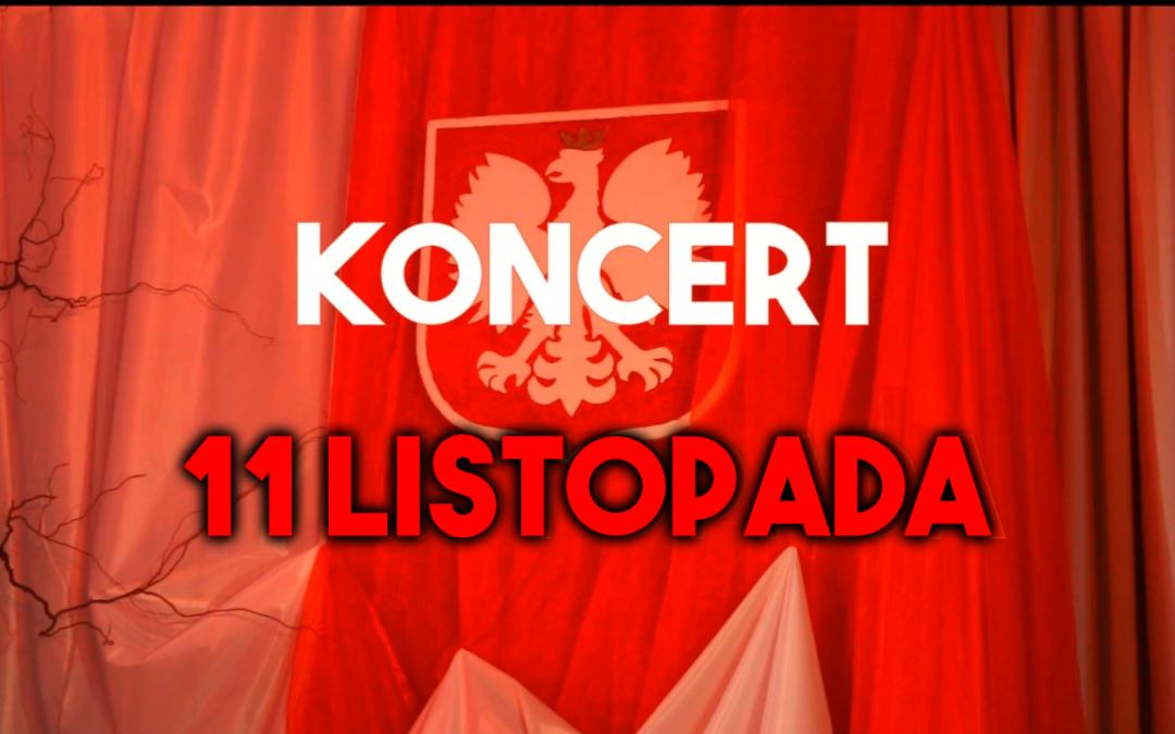 Koncert z okazji 11 listopada