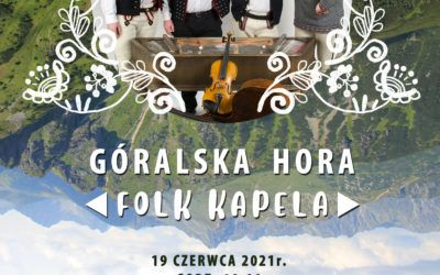Koncert Folk Kapeli – Góralska Hora